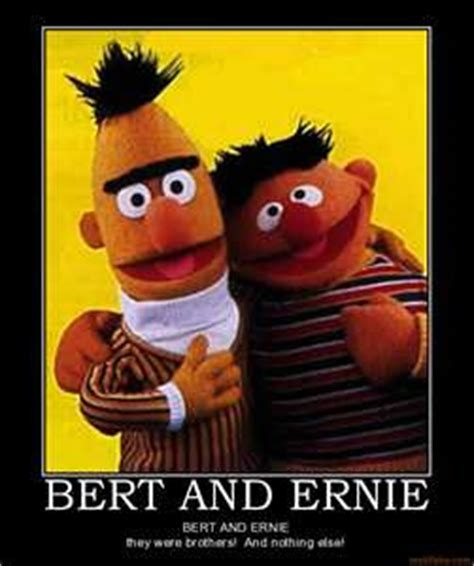 Ernie Meme - bert and ernie should come out seriously