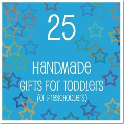 preschool homemade christmas gifts 25 handmade gifts for toddlers or preschoolers things to make and gifts for toddlers