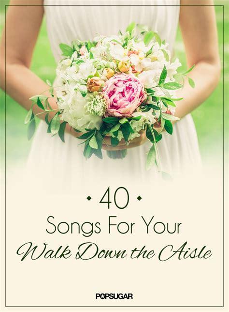 Wedding Songs For Walking Down the Aisle   POPSUGAR Love UK