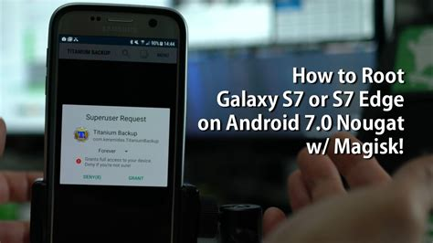 Lihat Samsung Galaxy S7 How To Root Galaxy S7 Or S7 Edge On Android 7 0 Nougat W