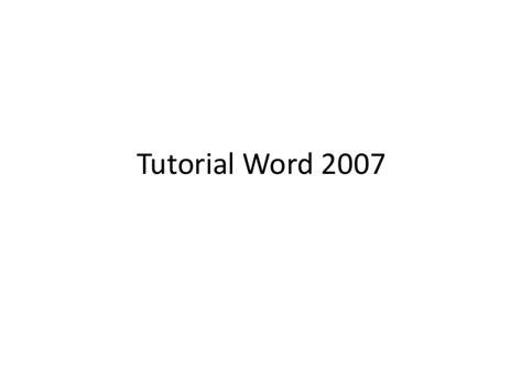 tutorial word 2007 tutorial word 2007