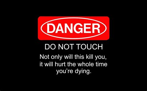 Dont Make Me Do Stuff Iphone Dan Semua Hp do not touch my phone walldevil