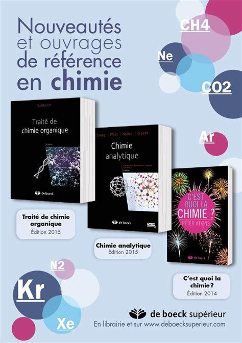 Les Nouveaut 233 S En Chimie 2015 By Groupe De Boeck Issuu