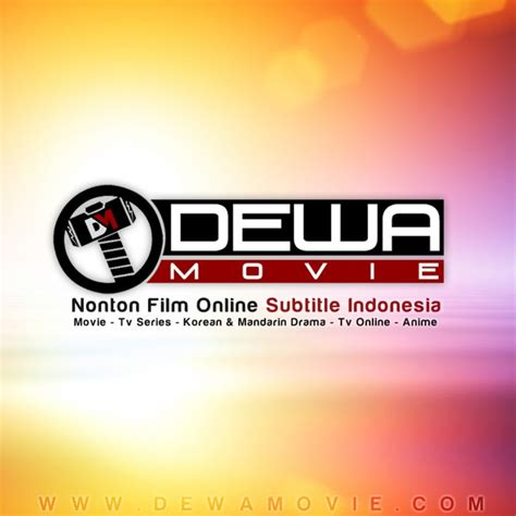 nonton film subtitle indonesia via android dewamovie nonton film online bioskop movie subtitle