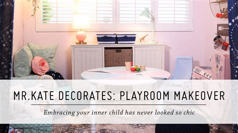 mr kate decorates playroom makeover pillowfort home