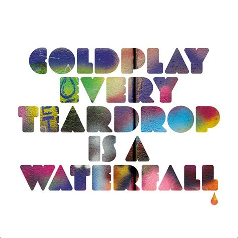 coldplay every glow mp3 download coldplay every teardrop is a waterfall avicii remix free