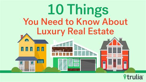 10 things you need to about luxury real estate