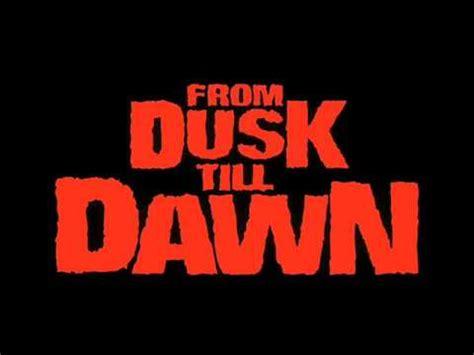 from dusk till dawn after dark mp3 free download from dusk till dawn ost track13 after dark lyrics