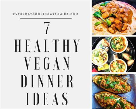 check out my 7 top healthy vegetarian dinner ideas everyday cooking