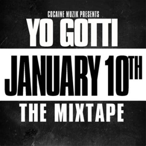 Yo Gotti Live From The Kitchen Album Songs by Yo Gotti January 10th Mixtape Artwork Track List