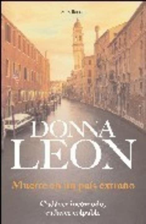 libro en un pais extrano muerte en un pa 205 s extra 209 o leon donna sinopsis del libro rese 241 as criticas opiniones