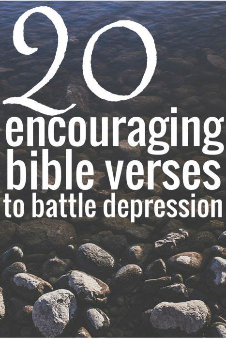 most comforting bible verses 20 encouraging bible verses to battle depression anxiety