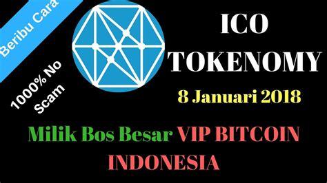 ico tokenomy  januari  milik bos besar vip bitcoin indonesia serbuuuu  scam youtube