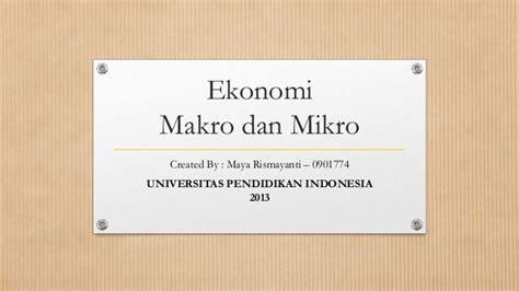 Buku Pengantar Mikro Dan Makro By bab 5 ekonomi makro dan mikro