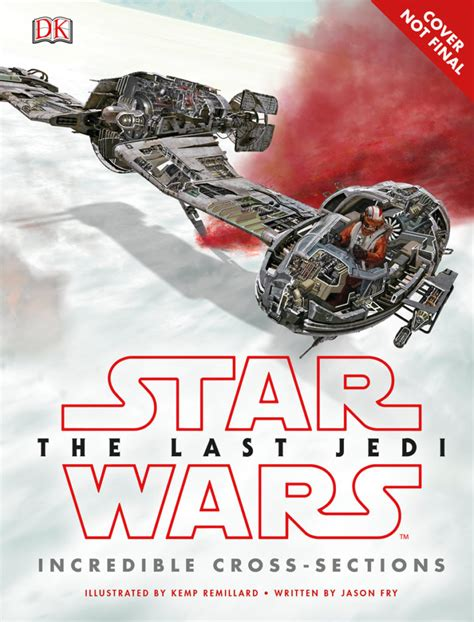 wars the last jedi tm visual dictionary books new wars the last jedi books and more revealed at