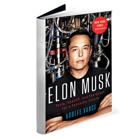 elon musk book review book review ashlee vance s elon musk tesla spacex and