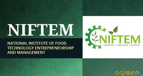 Niftem Mba by Niftem Admission 2017 National Institute Of Food