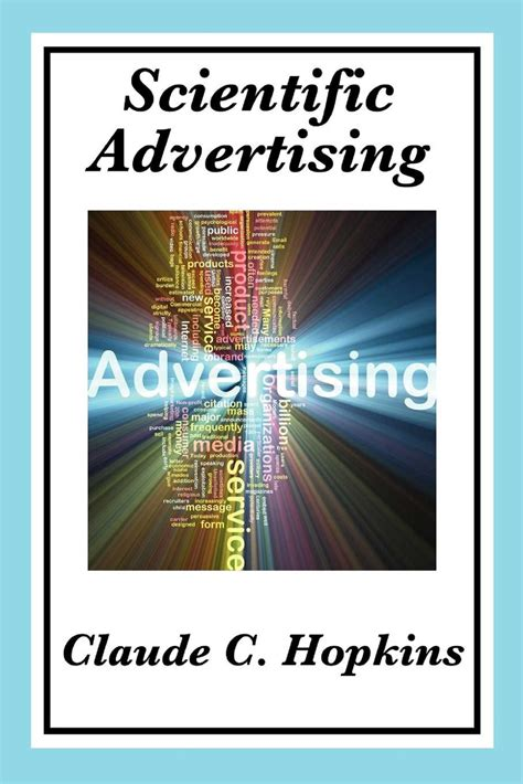 scientific advertising books scientific advertising ebook by claude c