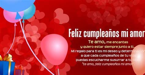 imagenes happy birthday mi amor feliz cumplea 241 os mi amor frases para el mejores lugares