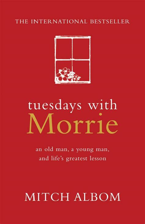 Tuedays With Morrie Tuesdays With Morrie Better Reading
