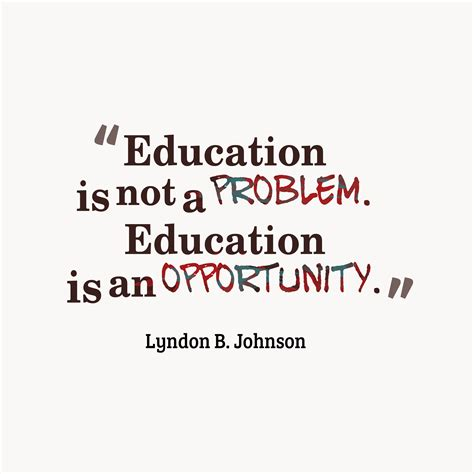 quotes about education picture lyndon b johnson quote about education