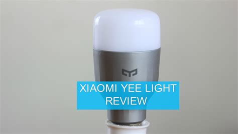 Led Light Bulb Review Xiaomi Yeelight Review Giveaway A Smart Led Bulb That Won T Your Bank Gadgetbyte Nepal