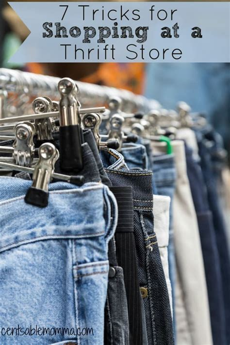 7 Tips For Thrift Shopping by 7 Tricks For Shopping At A Thrift Store Centsable Momma