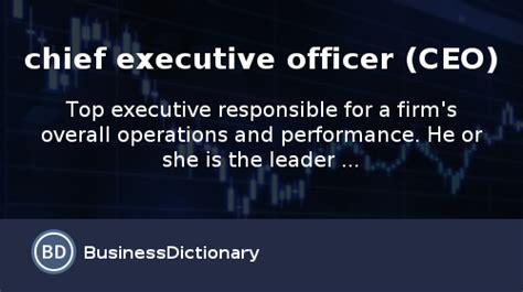 chief executive officer description ceo definition
