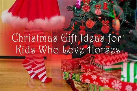 christmas present for your crush gift ideas for who horses everything