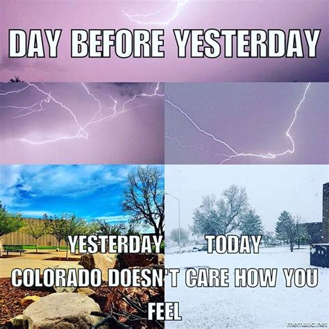 Colorado Weather Meme - 25 great ideas about weather memes on pinterest