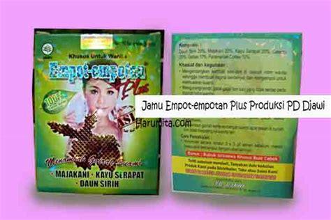 Empot Madura Plus Majakani Kayu Serapat Daun Sirih Mengencangkan Otot 11 jenis jamu empot empot ayam paling aman wa sms 085 330 688 886