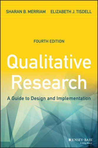 qualitative research a guide to design and implementation cheapest copy of qualitative research a guide to design