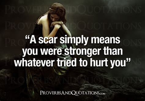 quotes about scars and strength quotes