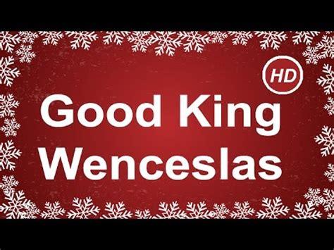 christmas carol lyrics good king wenceslas ichild good king wenceslas with lyrics best christmas carol