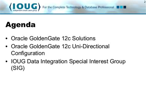 master oracle golden gate 12c beginners to advance golden gate administration with two real time hybrid replication projects inside books ioug data integration sig w oracle goldengate solutions