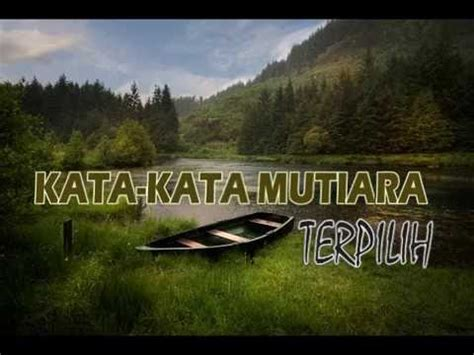 kata kata mutiara  menyentuh hati youtube