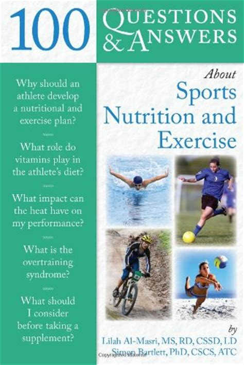 nutrition for sport and exercise books 100 questions and answers about sports nutrition