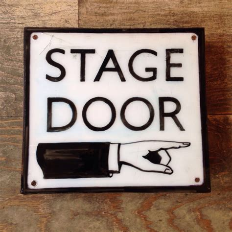Stage Door by Stage Door Sign The Consortium Vintage Furniture