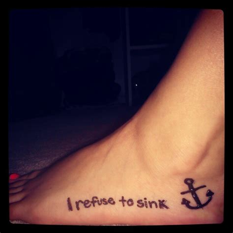 i refuse to sink tattoo i refuse to sink tattoos 12 courageous collections slodive