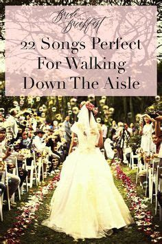Vintage Wedding Aisle Songs 1000 ideas about wedding aisle songs on