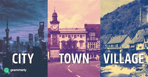 city town and village what s the difference grammarly