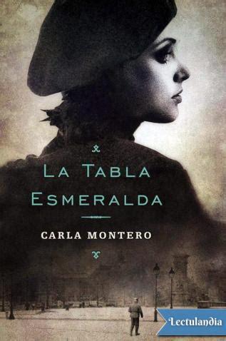 libro tabla esmeralda la tabla esmeralda carla montero maglano descargar epub y pdf gratis lectulandia