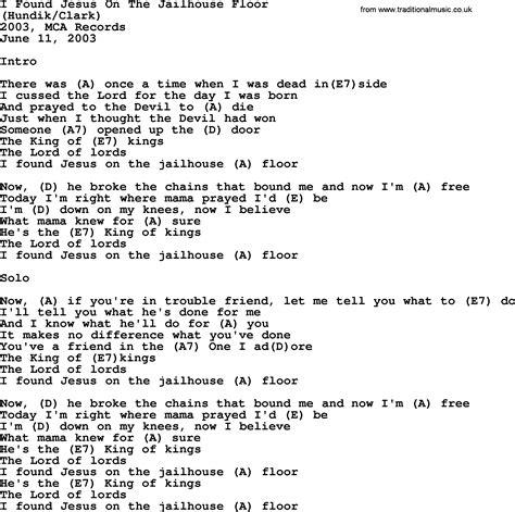 get it on the floor lyrics i found jesus on the jailhouse floor by george strait