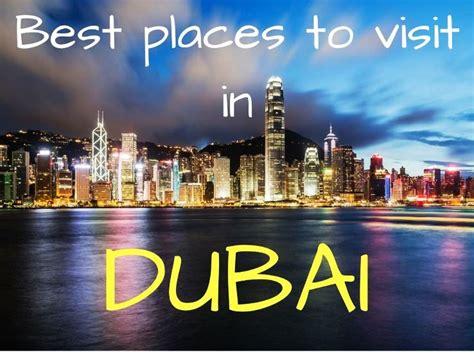 places  visit  dubai  travel buzz