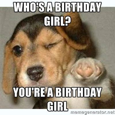 Girl Birthday Meme - best 25 funny happy birthday meme ideas on pinterest