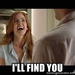 Wedding Crashers I Ll Find You Gif by Cause I Ll Find You Wedding Crashers Isla Meme