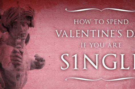 how to spend valentines day alone how to spend valentine s day if you are single