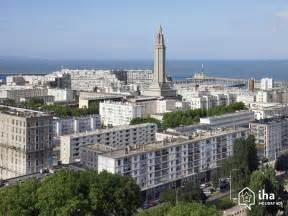 le location vacances le havre location le havre iha