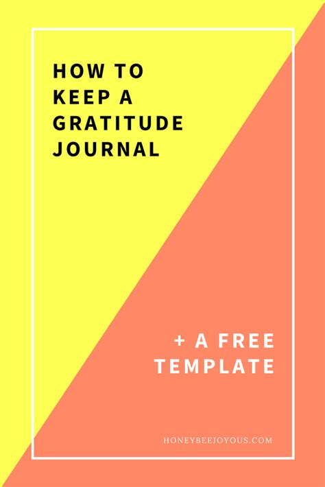 gratitude journal template free how to keep a gratitude journal freebie honeybee joyous