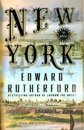new york portrait of a city books books new york the novel edward rutherfurd s riotous